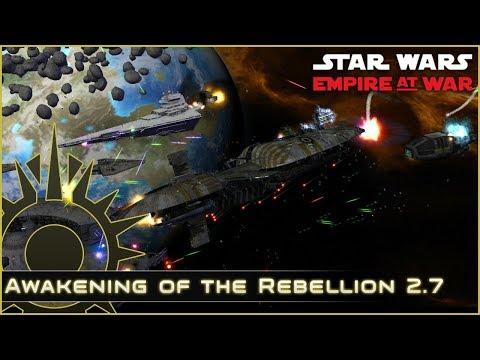 Border Wars - Ep 12 - Awakening of the Rebellion 2.7 - Star Wars Empire at War Mod