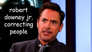 robert downey jr correcting people for 3 minutes