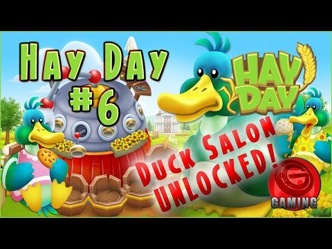 Hay Day : The Duck Salon Unlocked - GeeGaming Gameplay Walkthrough #6