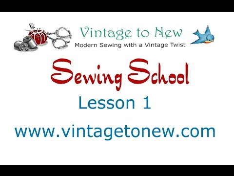 Sewing School Lesson 1 - What you need to get started sewing