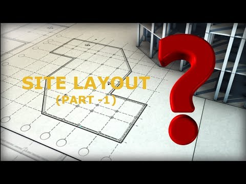 CONSTRUCTION SITE LAYOUT | Civil Engineering | PART-1| HINDI