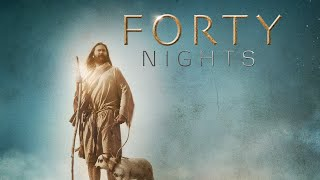 Forty Nights (2016) | Full Movie | DJ Perry | Rance Howard | Taymour Ghazi
