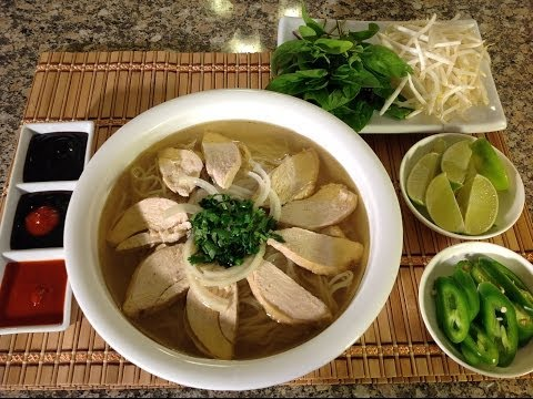Vietnamese Food Recipes-Pho Ga-Pho Bo-Vietnamese Chicken Noodle Soup