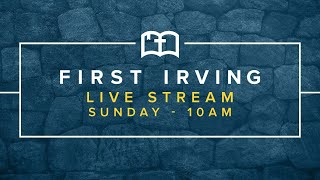 First Irving Live Stream - July 5
