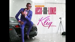 JESU MI LOKE KLIQ (Official Audio)