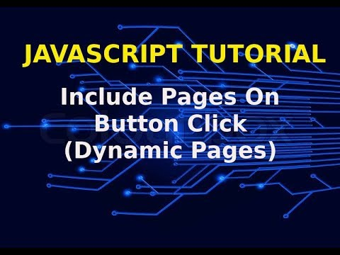 Include Other Web Pages On Button Click | Dynamic Page Using JavaScript And HTML | WAMP