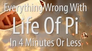 Everything Wrong With Life of Pi In 4 Minutes Or Less