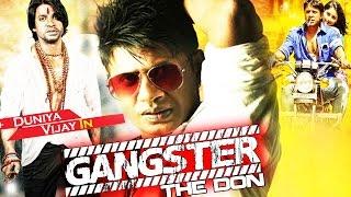 Gangster - Ek Real King (2015) Dubbed Hindi Movies 2015 Full Movie | Action Movies | Duniya Vijay