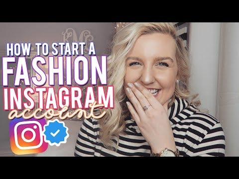 HOW TO START A FASHION INSTAGRAM & WORK WITH BRANDS   Kellyprepster