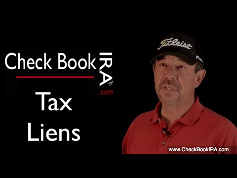 Buying Tax Liens in Your IRA | Check Book IRA LLC Video