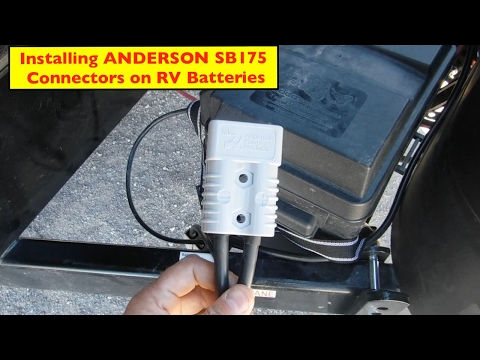 Installing Anderson SB175 Connectors on Toyhauler Batteries & Charger
