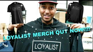 Vlog 3: LOYALIST MERCH OUT!!! LIMITED AMOUNT, GET YOURS NOW!!
