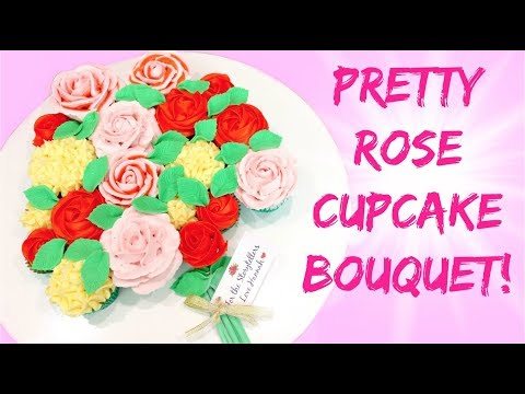 EASY BUTTERCREAM ROSE CUPCAKE BOUQUET TUTORIAL!