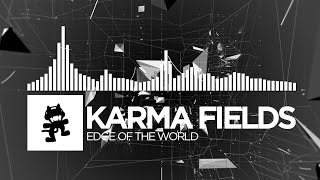 [Electro] - Karma Fields - Edge of the World [Monstercat LP Release]