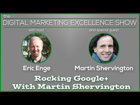 Rocking Google+ With Martin Shervington