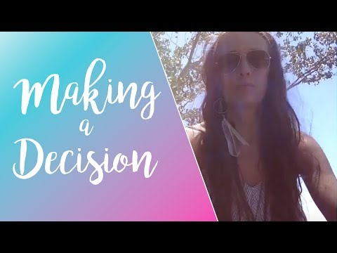 The Importance of Making a Decision