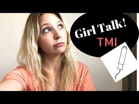 GIRL TALK TMI
