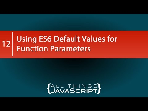 Using ES6 Default Values for Function Parameters
