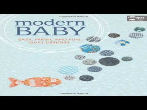 Modern Baby Easy Fresh and Fun Quilt Designs