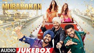 Mubarakan Full Album (Audio Jukebox) |  Anil Kapoor | Arjun Kapoor | Ileana D'Cruz | Athiya Shetty
