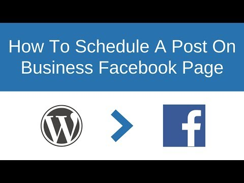 Scheduling Posts On Facebook Business Page (2018)