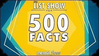 500 Facts - mental_floss List Show Ep. 524