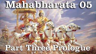 Mahabharata 05  Part Three Prologue mp3