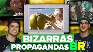 AS BIZARRAS E ENGRAÇADAS PROPAGANDAS BRASILEIRAS