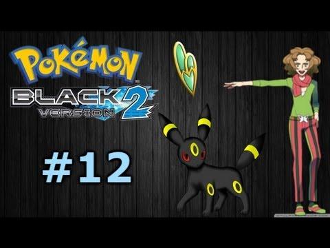 Pokemon Black 2 #12 - Umbreon e o Terceiro Ginásio!