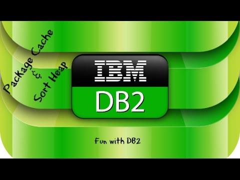 DB2 Basics Tutorial Part 12 - DB CFG - Package cache/Sort Heap