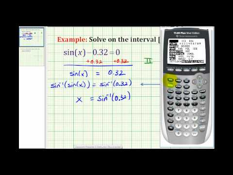 Ex: Solve sin(x)=a Using a Calculator (positive a)