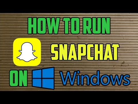 How to RUN SNAPCHAT on WINDOWS for FREE | 2018 (Working January)