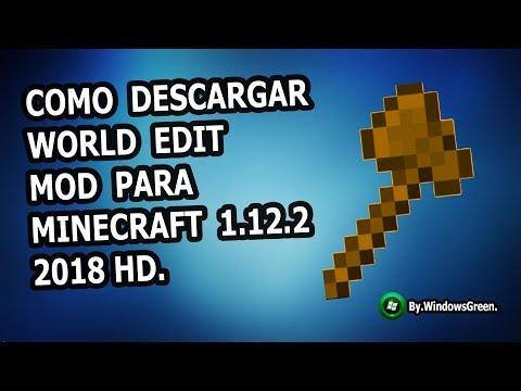 Como Descargar E Instalar WORLD EDIT - MOD Para Minecraft 1.12.2. - 2018 4K.