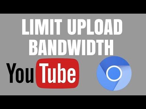 EASY limit upload bandwidth to YouTube using Chrome