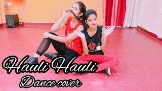 HAULI HAULI : De De Pyaar De | Ajay Devgn, Tabu, Rakul | Neha Kakkar | Shalu Tyagi Dance.