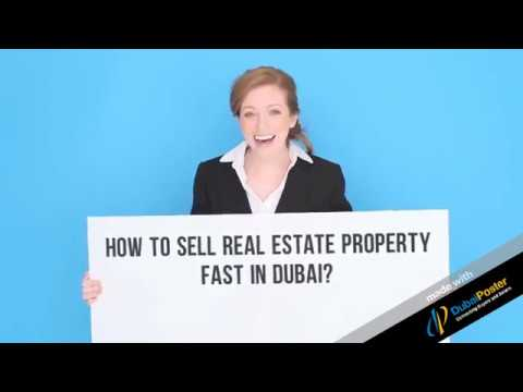 How to sell your Real Estate Property Fast in Dubai