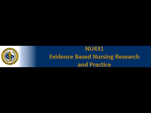 NU 431  Week 2 - Theory and Nursing Research