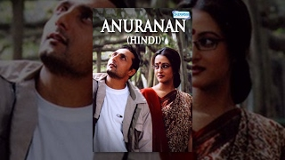 Anuranan Hindi Dubbed Movie (2008) - Rahul Bose,Rituparna Sengupta,Raima Sen - Popular Dubbed Movies