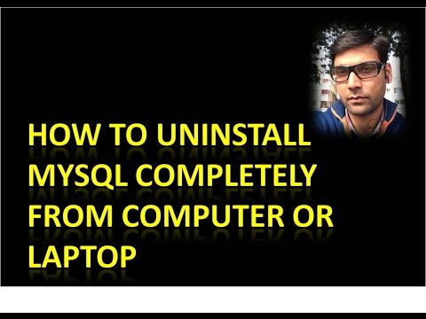 How to Uninstall MySQL Completely