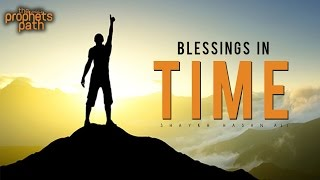 How To Get Blessings In Your Time