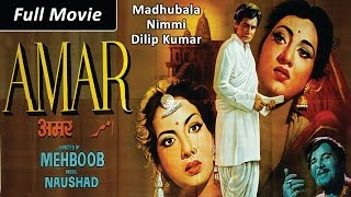 Amar (1954) Full Movie | Dilip Kumar, Madhubala, Nimmi | Classic Hindi Films by MOVIES HERITAGE