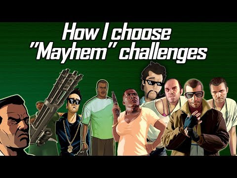 GTA Mayhem Challenges: How I choose which one to do and how I organize them [SHORT VERSION]