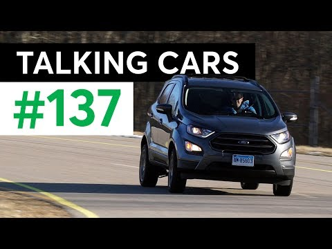 Super Bowl Screen Time; 2018 Ford EcoSport | Talking Cars with Consumer Reports #137