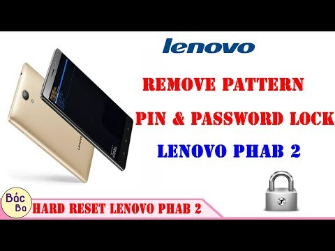 How To Remove Pattern Pin & Password Lock Lenovo Phab 2 | Hard Reset