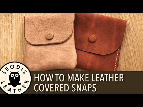 How to Make Leather Covered Snaps
