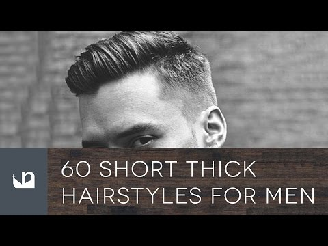 60 Short Thick Hairstyles For Men