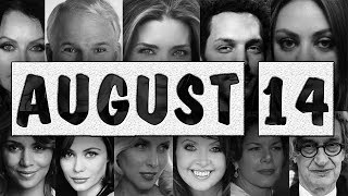 Download August 14 ♌ Famous BirthDays Video