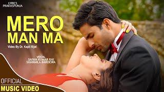 Mero Man Ma by Sharmila Bardewa and Sapan Kumar Rai   New Nepali Song   Shoot in London
