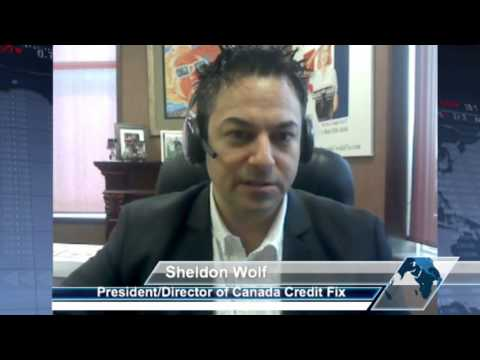 Credit Repair Opportunities with Sheldon Wolf Of Canada Credit Fix