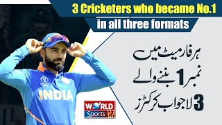 3 Batsmen who became numbers in all three formats   Best Batsman in the World